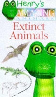 Amazing Animals: Extinct Animals