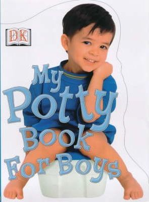 My Potty Book for Boys: For Boys