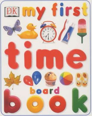 My First Time Board Book
