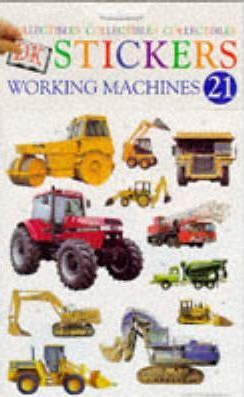 Dk Stickers: Collectibles 21: Working Machines