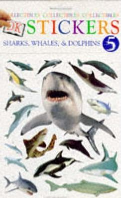Dk Stickers: Collectibles 5: Sharkes and Whales