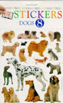 Dk Stickers: Collectibles 8: Dogs