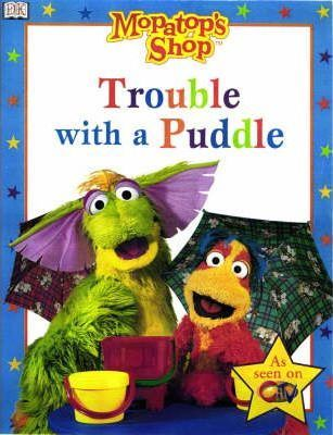 Mopatop Story Book: Trouble with a Trouble Bk. 2