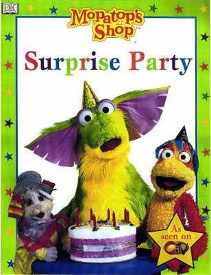 Mopatop Story Book: Surprise Party Bk. 4