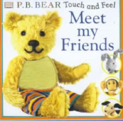 Pyjama Bedtime Bear Touch & Feel Meet My Friends