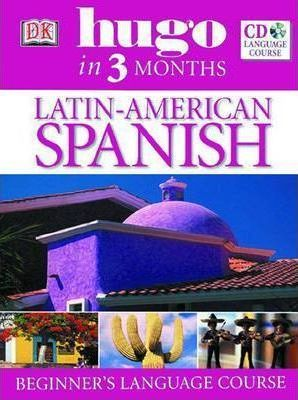 Latin American Spanish in 3 Months Course