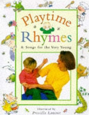 Playtime Rhymes and Songs for the Very Young