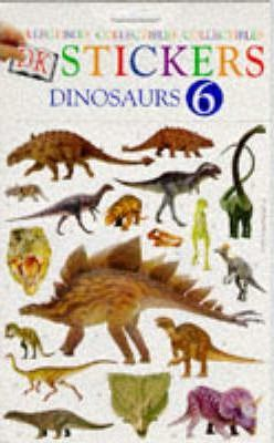 Dk Stickers: Collectibles 6 - Dinosaurs (Six-Copy Pack)