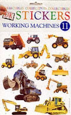 Dk Stickers: Collectibles 11 - Working Machines (Six-Copy Pack)