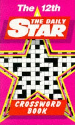 """Daily Star"" Crossword Book: No.12"