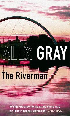 The Riverman : Book 4 in the million-copy bestselling detective series