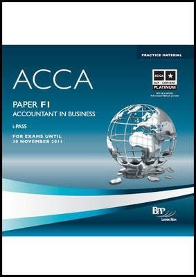 ACCA - F1 Accountant in Business : BPP Learning Media : 9780751763874