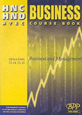 HNC/HND BTEC Option Units 9, 10, 11, 12 Business and Management: Business Course Book