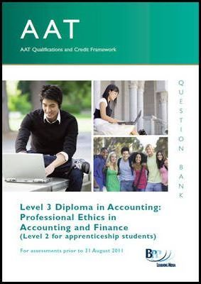 AAT - Professional Ethics in Accounting and Finance: Question Bank