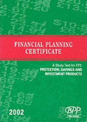 Fpc Fp2: Protection, Savings and Investment Products: Study Text (2002)