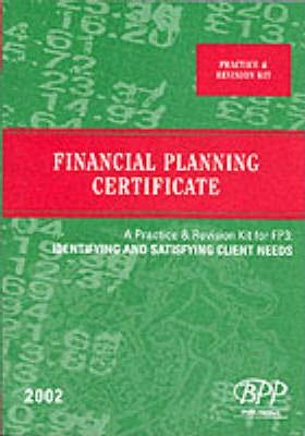 Fpc Fp3: Identifying and Satisfying Client Needs: Practice & Revision Kit (2002)