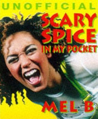 Scary Spice in My Pocket (Mel B)