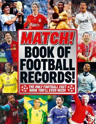 """The """"Match"""" Book of Football Records"""