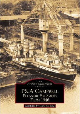 P & A Campbell Pleasure Steamers from 1946