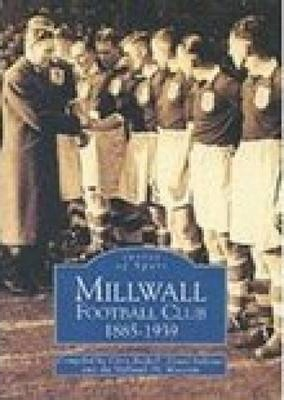 Millwall Football Club 1885--1939
