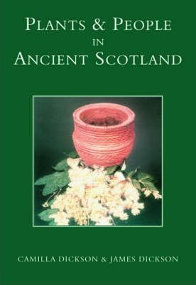 Plants and People in Ancient Scotland