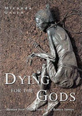 Dying for the Gods