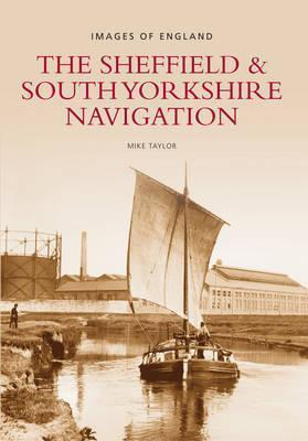 The Sheffield & South Yorkshire Navigation