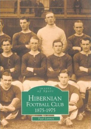 Hibernian Football Club 1875-1975