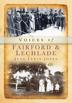 Voices of Fairford & Lechlade