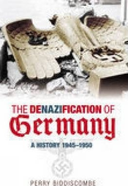 The Denazification of Germany 1945-48