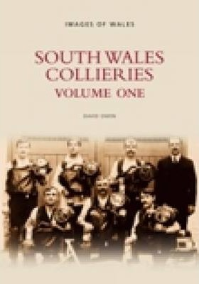 South Wales Collieries Vol 1