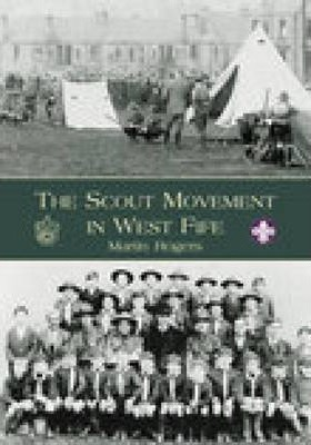 The Scout Movement in West Fife