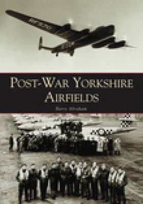 Post-war Yorkshire Airfields