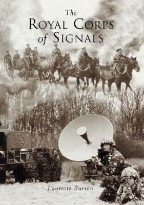 The Royal Corps of Signals