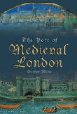 The Port of Medieval London