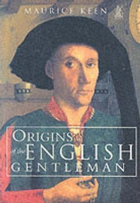 The Origins of the English Gentleman