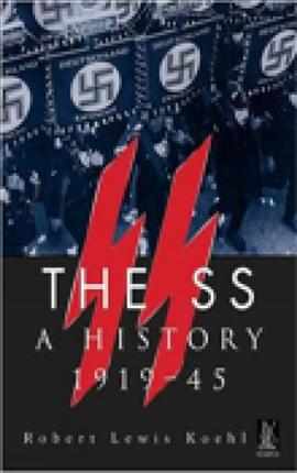 The SS A History 1919-1945