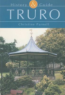 Truro History and Guide