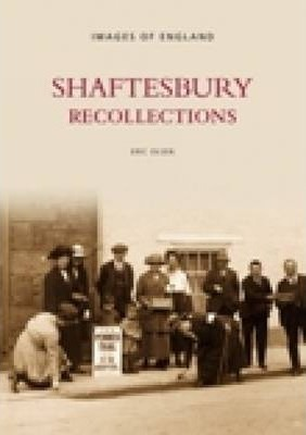 Shaftesbury Recollections