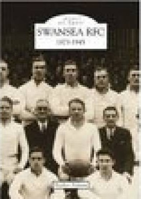 Swansea Rugby Football Club 1873-1945