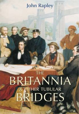 The Britannia and Other Tubular Bridges