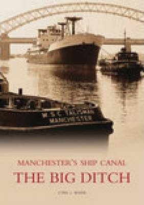 Manchester's Ship Canal
