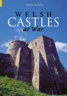 Welsh Castles at War