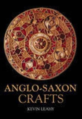 Anglo-Saxon Crafts Revealing History