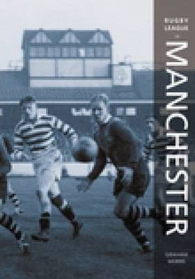 Rugby League In Manchester