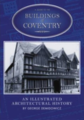 A Guide to the Buildings of Coventry
