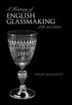 History of Glassmaking in England