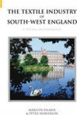 Textile Industry of South-West England