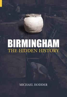Birmingham: The Hidden History