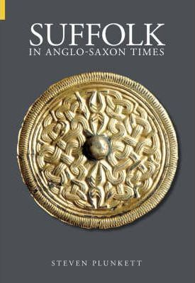 Suffolk in Anglo-Saxon Times